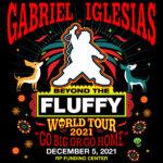 Gabriel Iglesias Beyond the Fluffy World Tour- Go Big or Go Home