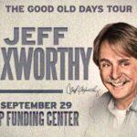 Jeff Foxworthy- The Good Old Days Tour